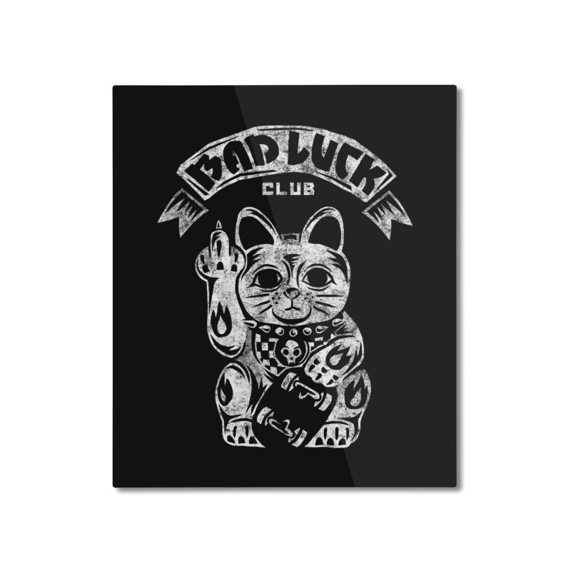 Bad Luck Club Home Mounted Aluminum Print by saimen's Artist Shop