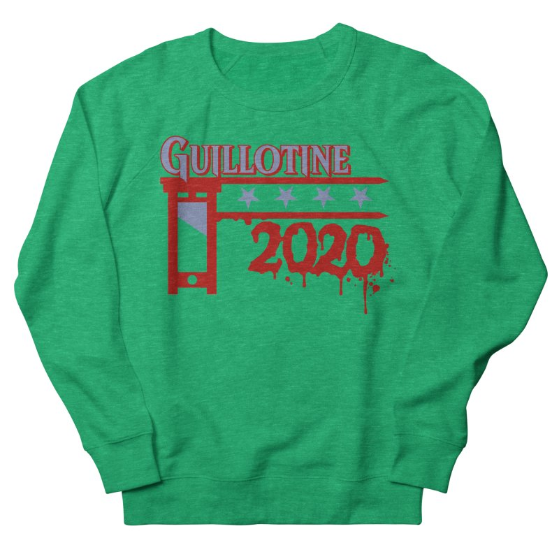 Guillotine 2020 Women's Sweatshirt by saintdevil's Artist Shop