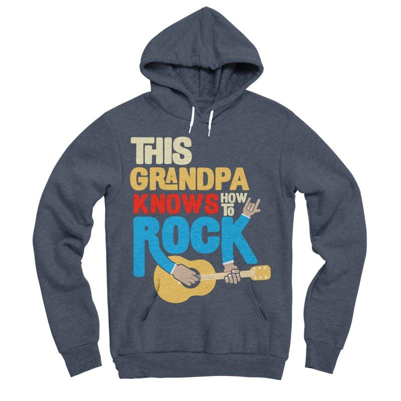This grandpa know how to rock Men's Sponge Fleece Pullover Hoody by Saksham Artist Shop