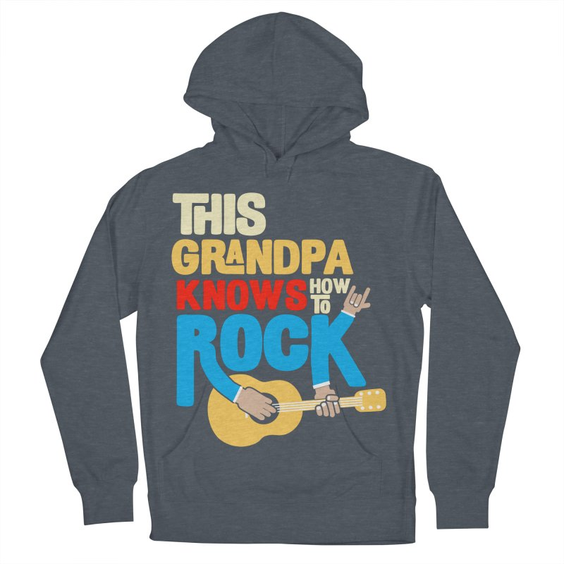 This grandpa know how to rock Women's French Terry Pullover Hoody by Saksham Artist Shop