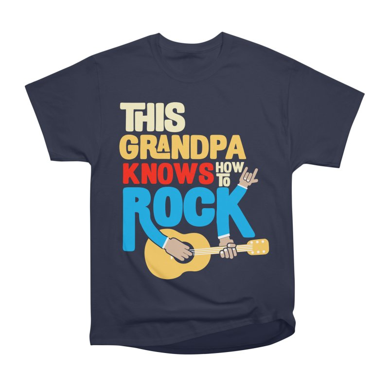 This grandpa know how to rock Women's Heavyweight Unisex T-Shirt by Saksham Artist Shop