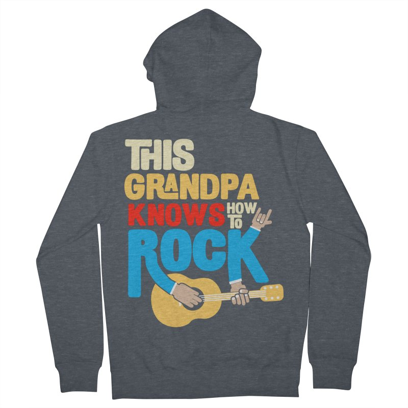 This grandpa know how to rock Women's French Terry Zip-Up Hoody by Saksham Artist Shop