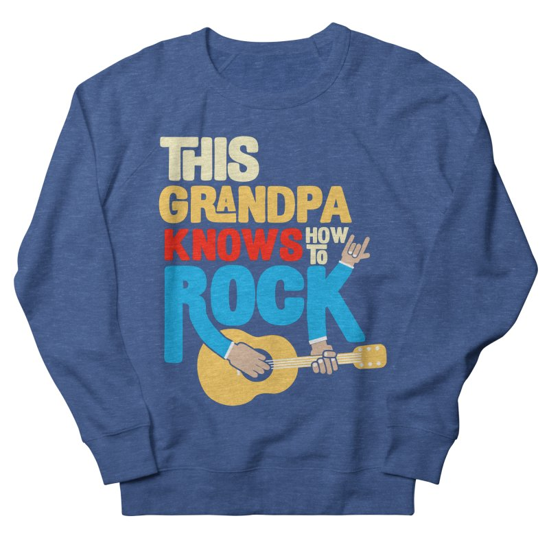 This grandpa know how to rock Women's French Terry Sweatshirt by Saksham Artist Shop