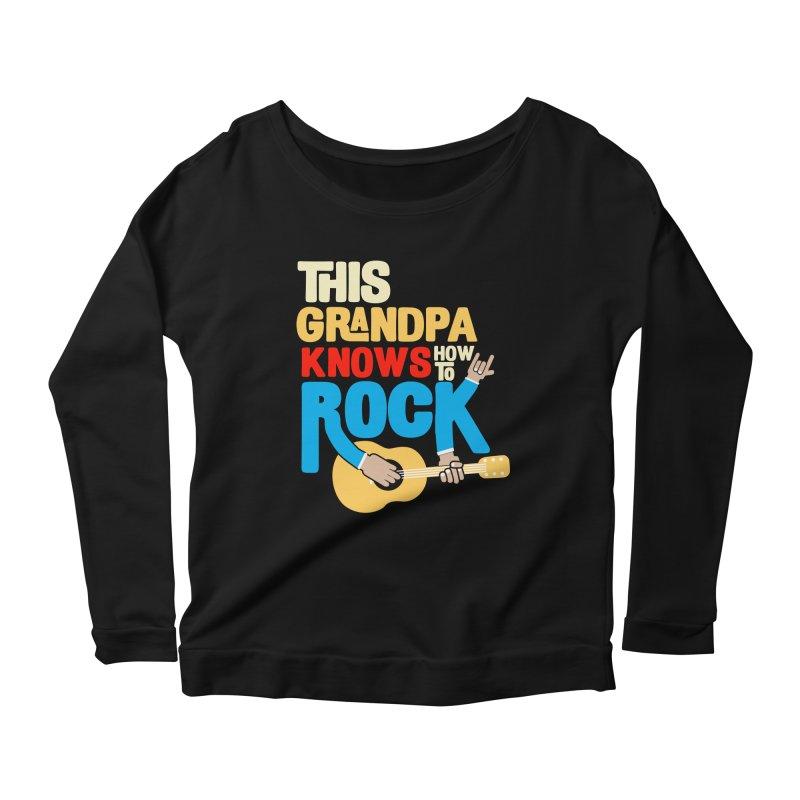 This grandpa know how to rock Women's Scoop Neck Longsleeve T-Shirt by Saksham Artist Shop
