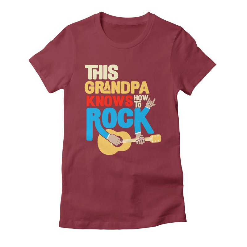 This grandpa know how to rock Women's Fitted T-Shirt by Saksham Artist Shop