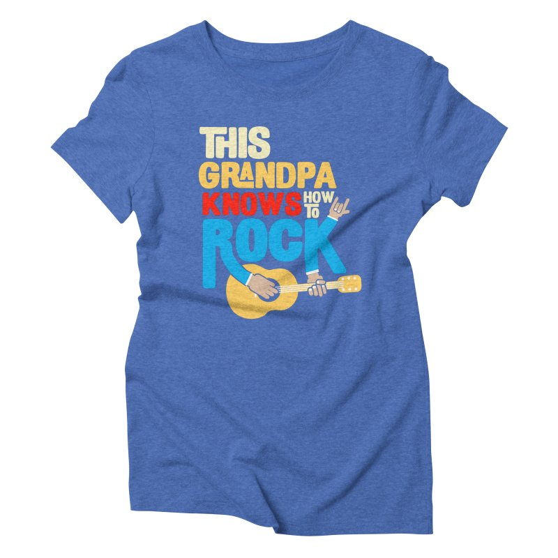 This grandpa know how to rock Women's Triblend T-Shirt by Saksham Artist Shop