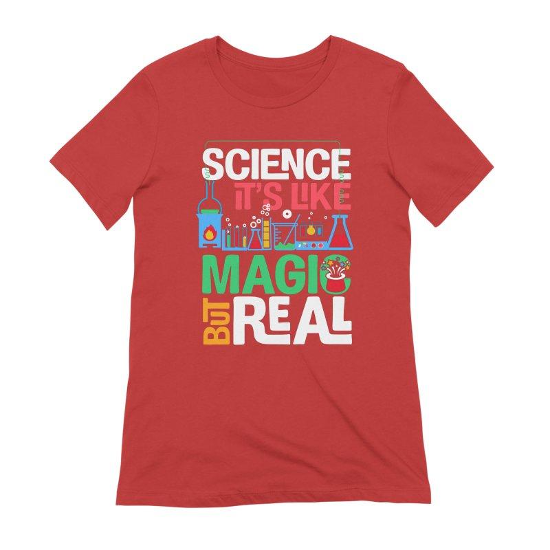 Science its like magic Women's Extra Soft T-Shirt by Saksham Artist Shop