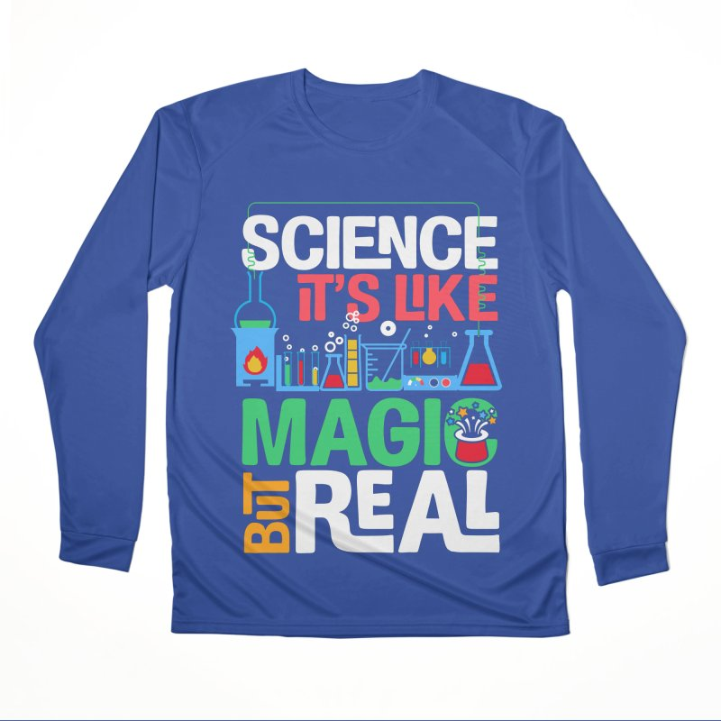 Science its like magic Men's Performance Longsleeve T-Shirt by Saksham Artist Shop