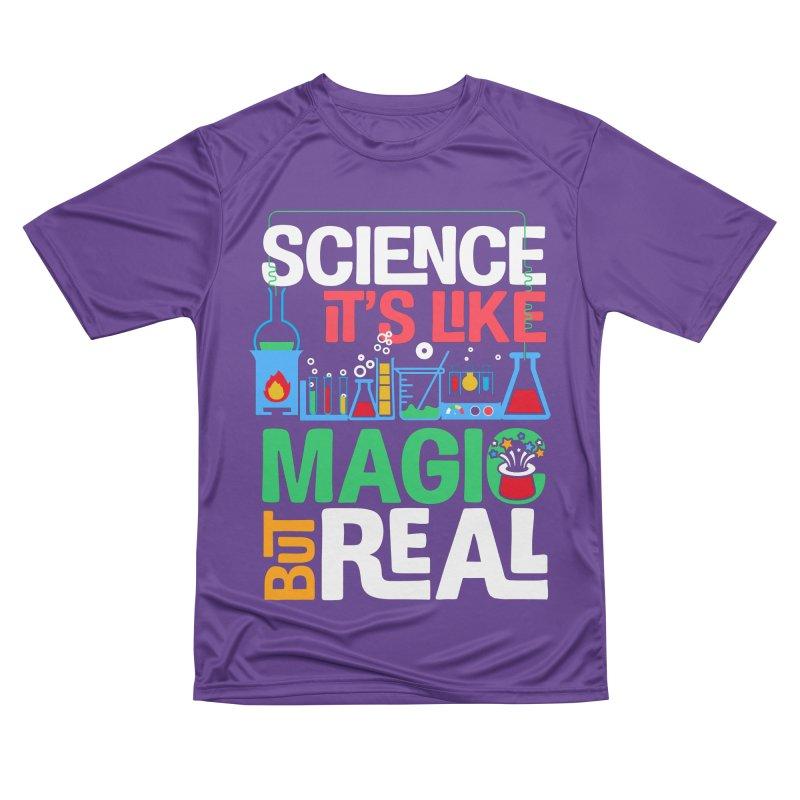 Science its like magic Women's Performance Unisex T-Shirt by Saksham Artist Shop