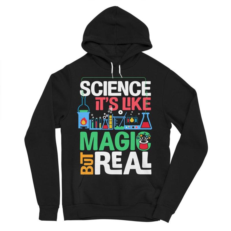 Science its like magic Women's Sponge Fleece Pullover Hoody by Saksham Artist Shop