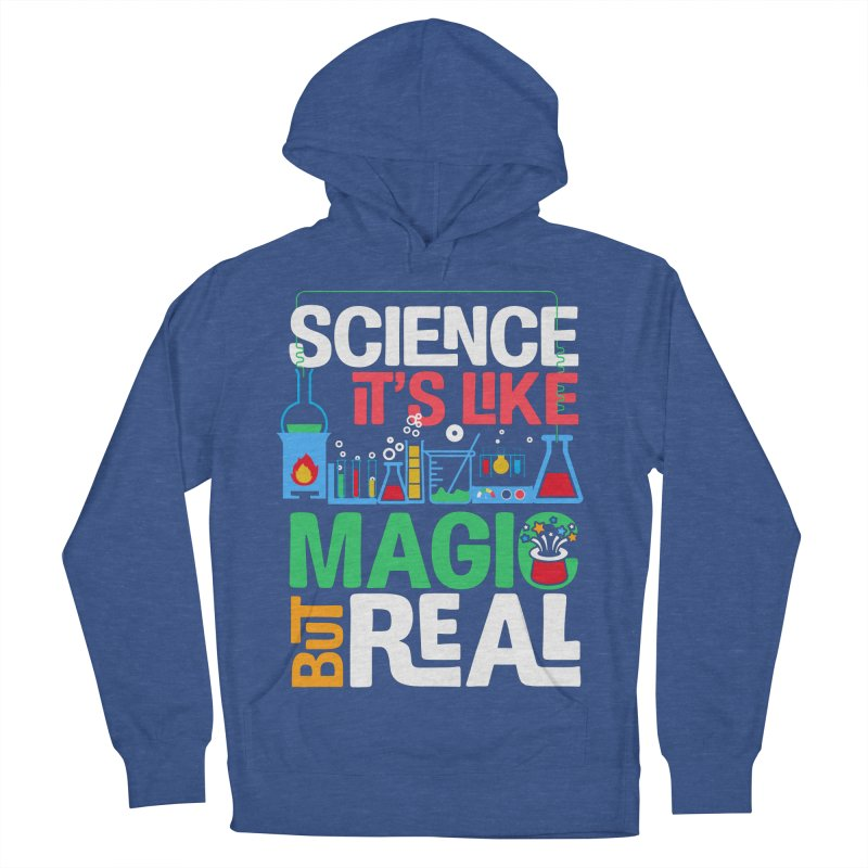 Science its like magic Women's French Terry Pullover Hoody by Saksham Artist Shop