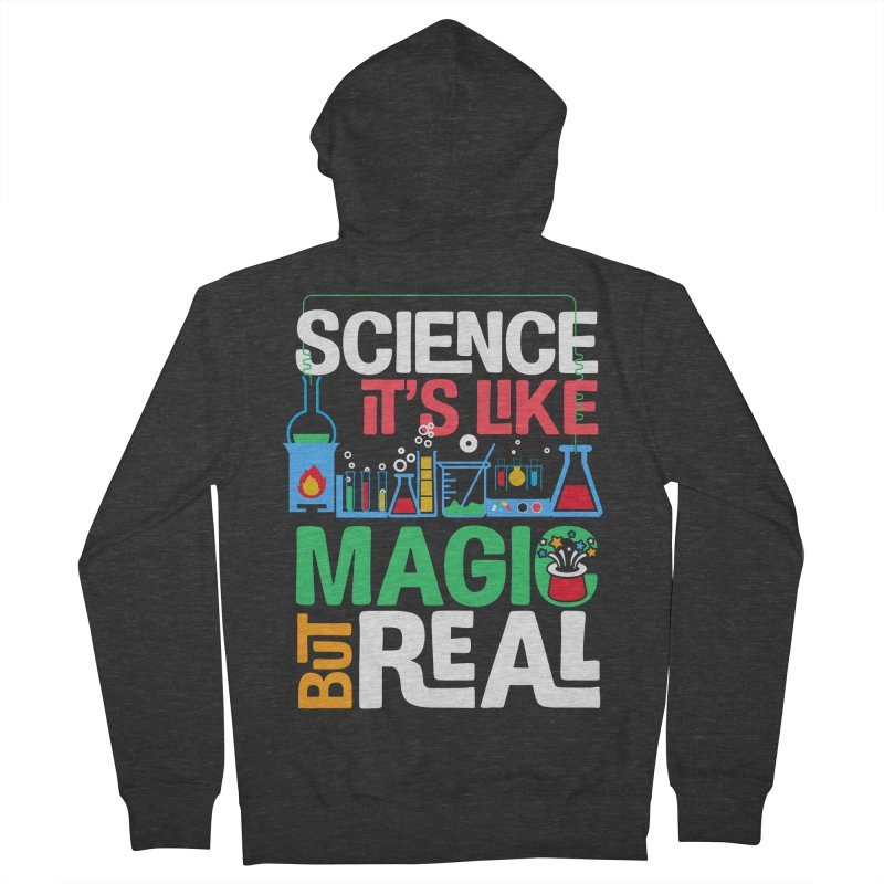 Science its like magic Women's French Terry Zip-Up Hoody by Saksham Artist Shop