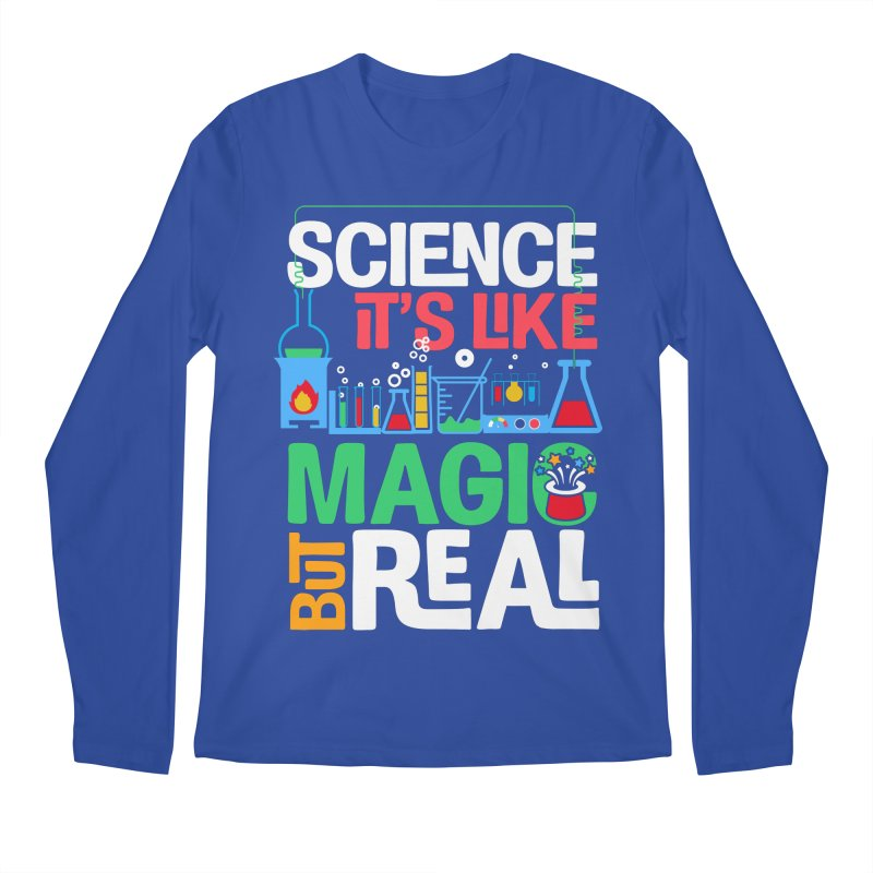 Science its like magic Men's Regular Longsleeve T-Shirt by Saksham Artist Shop