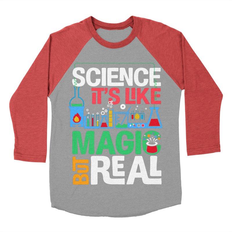 Science its like magic Women's Baseball Triblend Longsleeve T-Shirt by Saksham Artist Shop