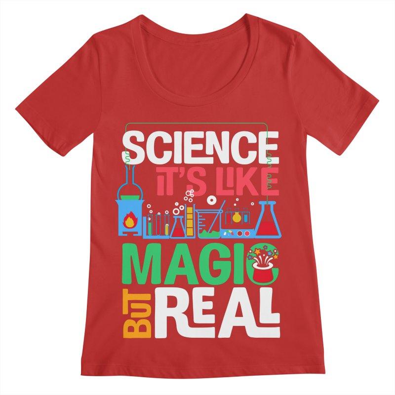 Science its like magic Women's Regular Scoop Neck by Saksham Artist Shop