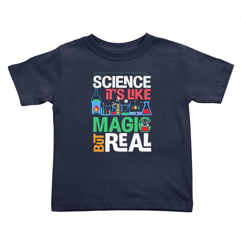 Science its like magic Kids Toddler T-Shirt by Saksham Artist Shop