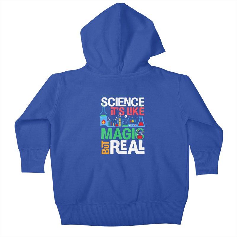 Science its like magic Kids Baby Zip-Up Hoody by Saksham Artist Shop