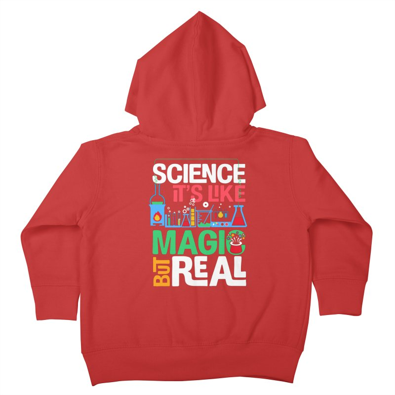 Science its like magic Kids Toddler Zip-Up Hoody by Saksham Artist Shop