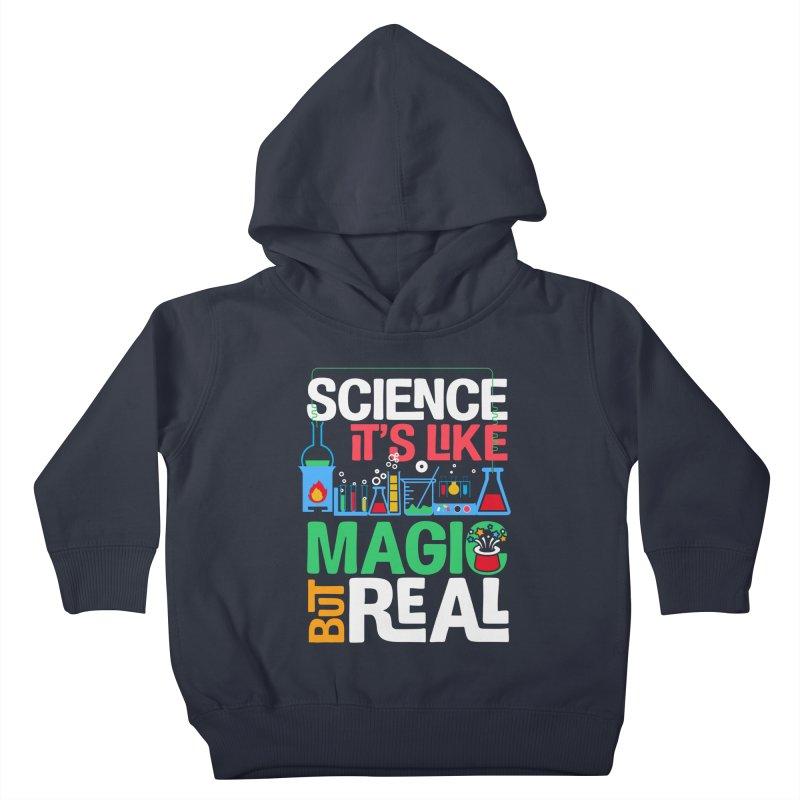 Science its like magic Kids Toddler Pullover Hoody by Saksham Artist Shop