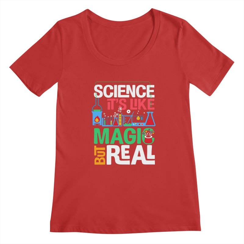 Science its like magic Women's Regular Scoop Neck by Saksham Artist Shop
