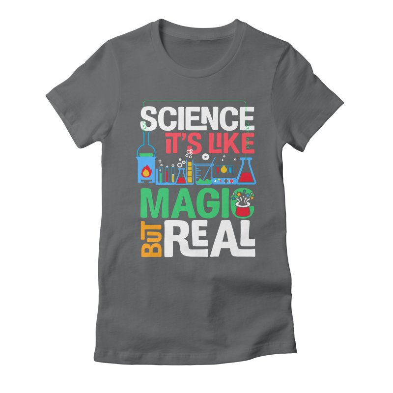 Science its like magic Women's Fitted T-Shirt by Saksham Artist Shop
