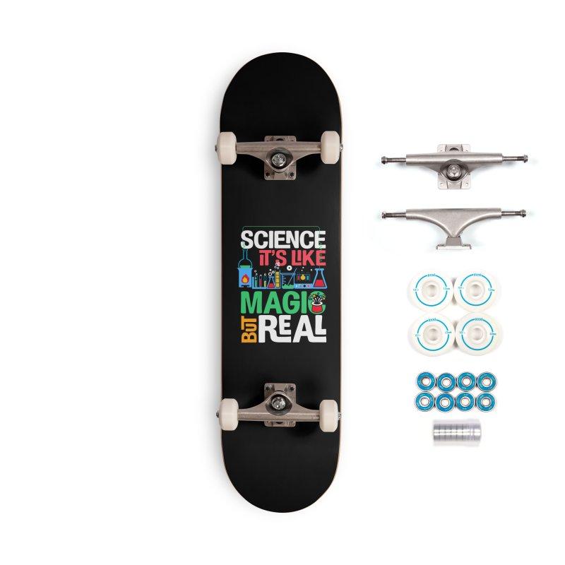 Science its like magic Accessories Complete - Basic Skateboard by Saksham Artist Shop