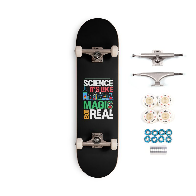 Science its like magic Accessories Complete - Premium Skateboard by Saksham Artist Shop