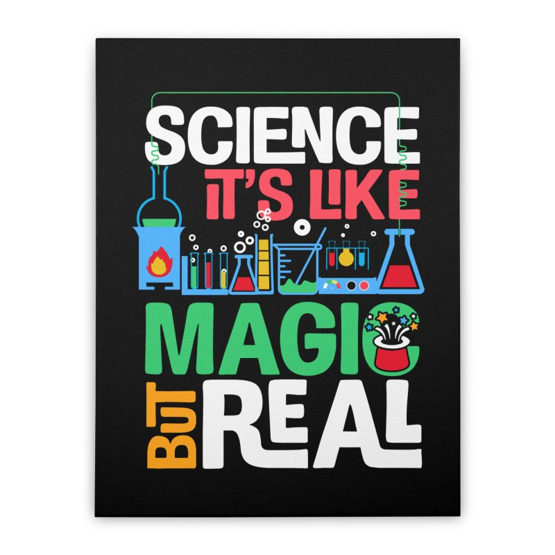 Science its like magic Home Stretched Canvas by Saksham Artist Shop