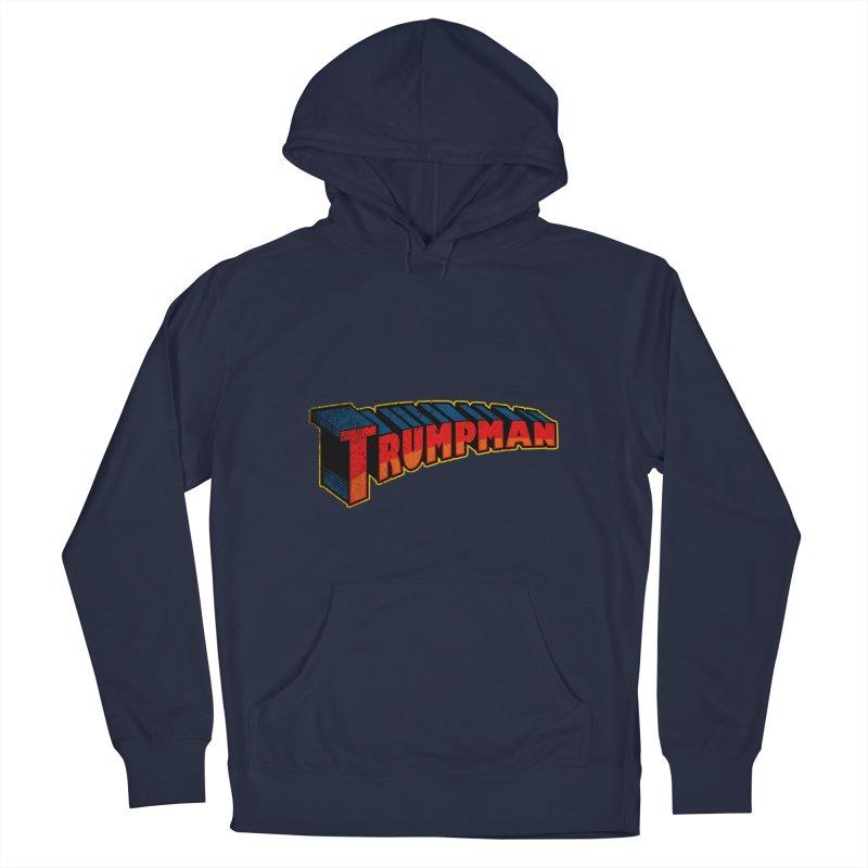 TRUMPMAN MY TIME Men's Pullover Hoody by Saksham Artist Shop