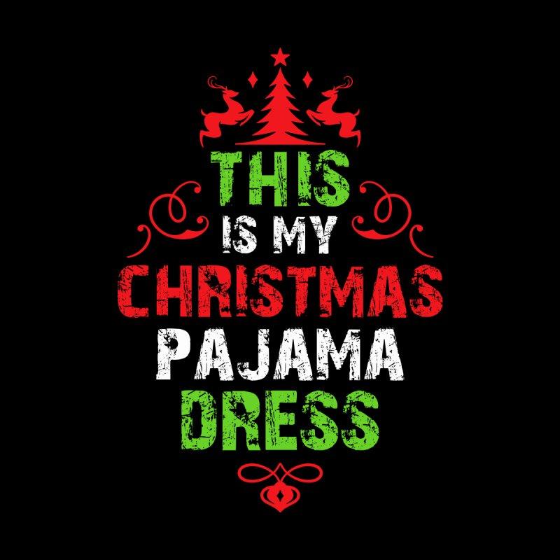 THIS IS MY CHRISTMAS PAJAMA DRESS Men's Pullover Hoody by Saksham Artist Shop