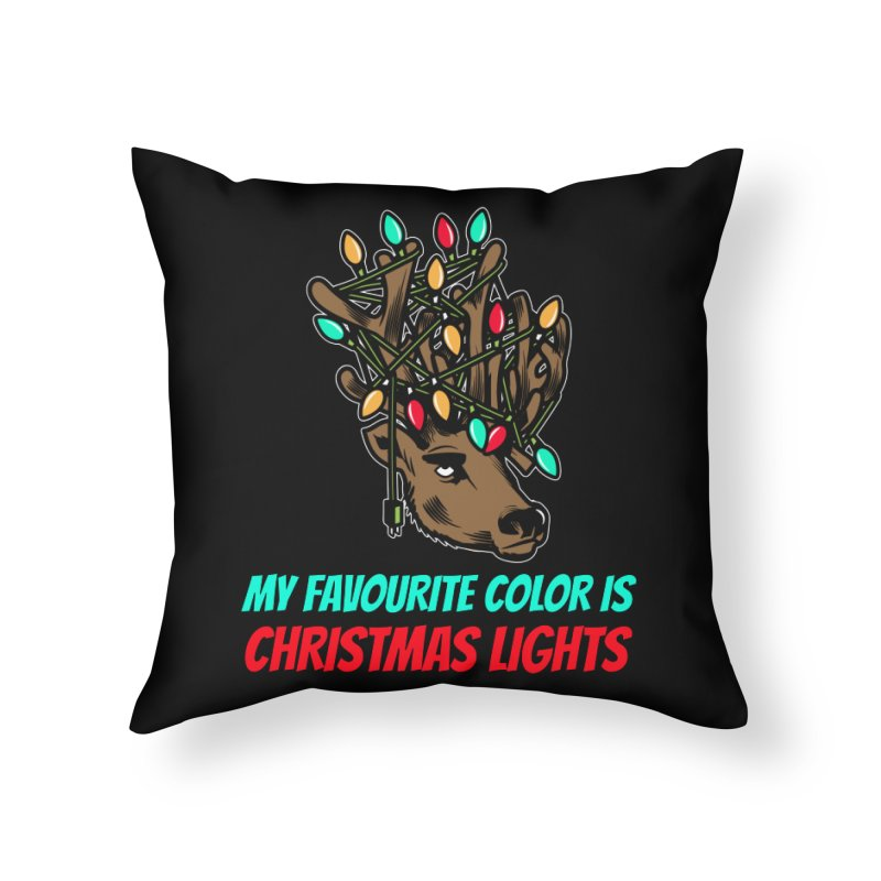 MY FAVORITE COLOR IS CHRISTMAS LIGHTS Home Throw Pillow by Saksham Artist Shop