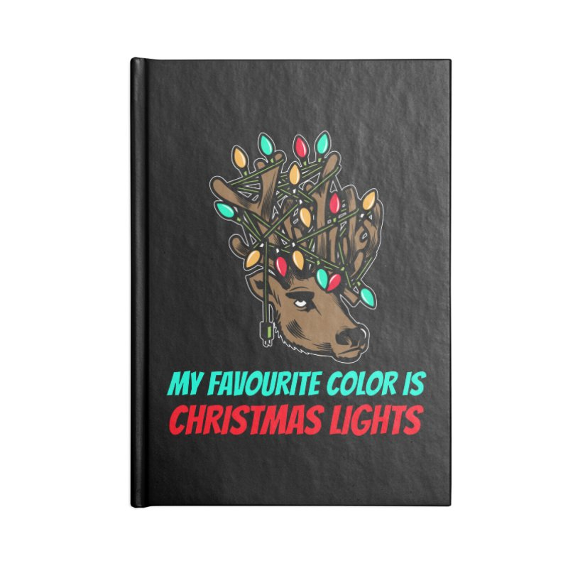 MY FAVORITE COLOR IS CHRISTMAS LIGHTS Accessories Notebook by Saksham Artist Shop