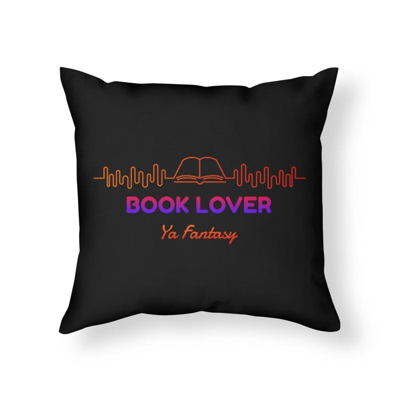 BOOK LOVER YA FANTASY Home Throw Pillow by Saksham Artist Shop