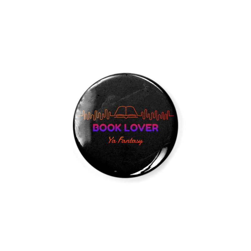 BOOK LOVER YA FANTASY Accessories Button by Saksham Artist Shop