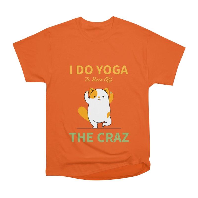I DO YOGA TO BURN OFF THE CRAZY Men's T-Shirt by Saksham Artist Shop