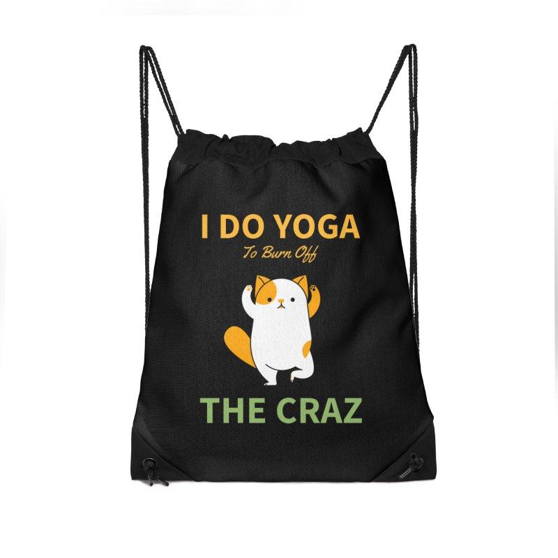 I DO YOGA TO BURN OFF THE CRAZY Accessories Bag by Saksham Artist Shop
