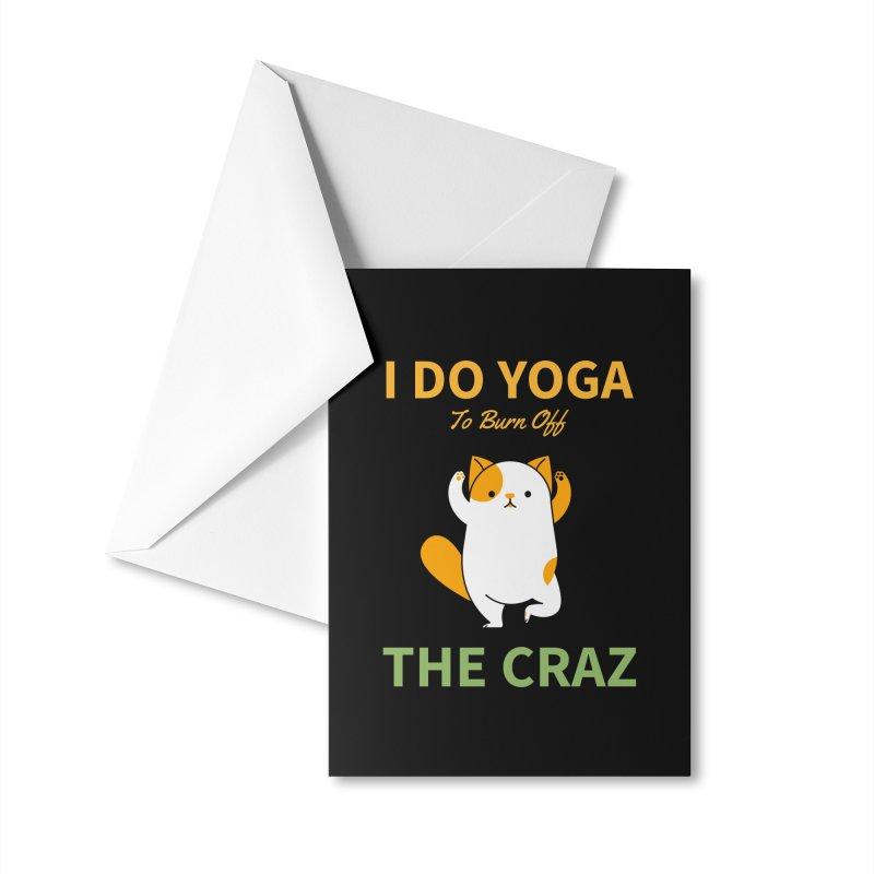 I DO YOGA TO BURN OFF THE CRAZY Accessories Greeting Card by Saksham Artist Shop