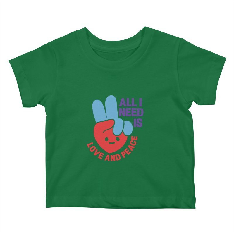 ALL I NEED IS LOVE AND PEACE Kids Baby T-Shirt by Saksham Artist Shop