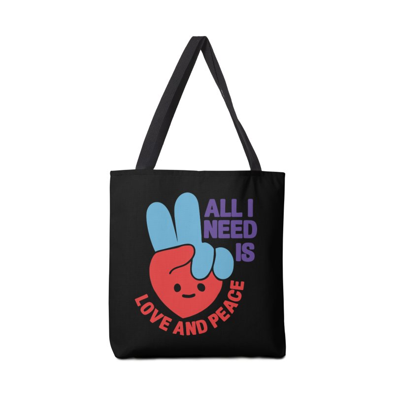 ALL I NEED IS LOVE AND PEACE Accessories Bag by Saksham Artist Shop