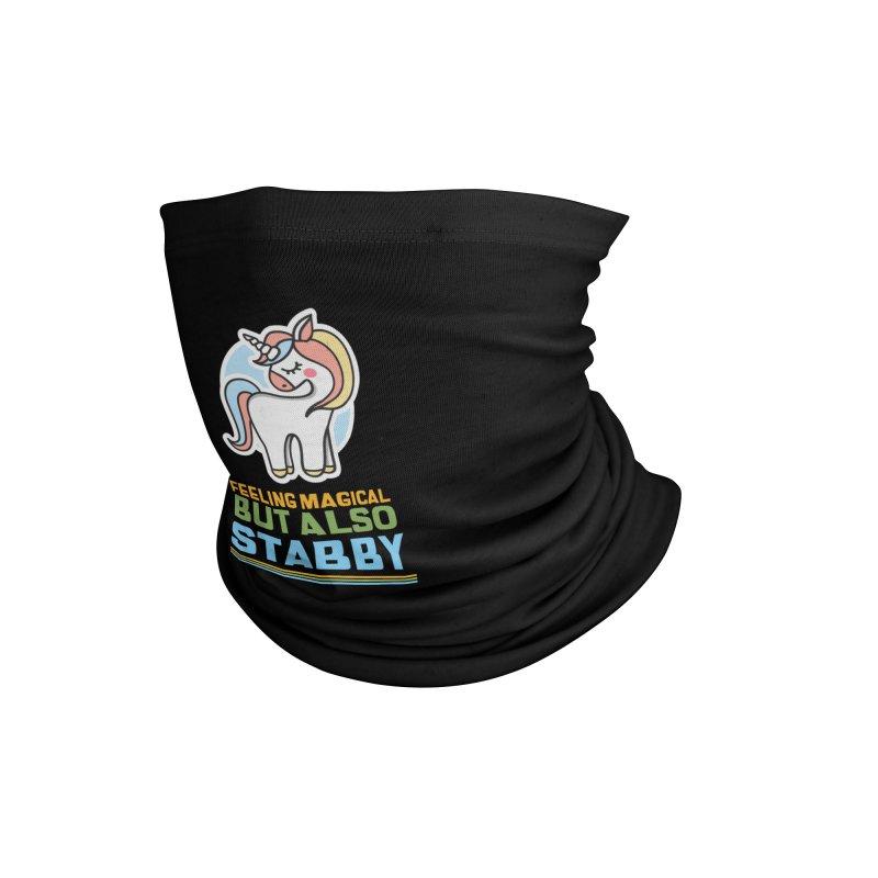 FEELING MAGICAL BUT ALSO STABBY Accessories Neck Gaiter by Saksham Artist Shop