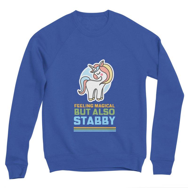 FEELING MAGICAL BUT ALSO STABBY Women's Sweatshirt by Saksham Artist Shop