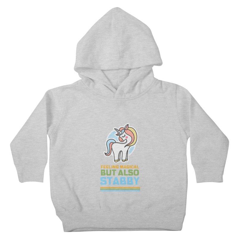 FEELING MAGICAL BUT ALSO STABBY Kids Toddler Pullover Hoody by Saksham Artist Shop