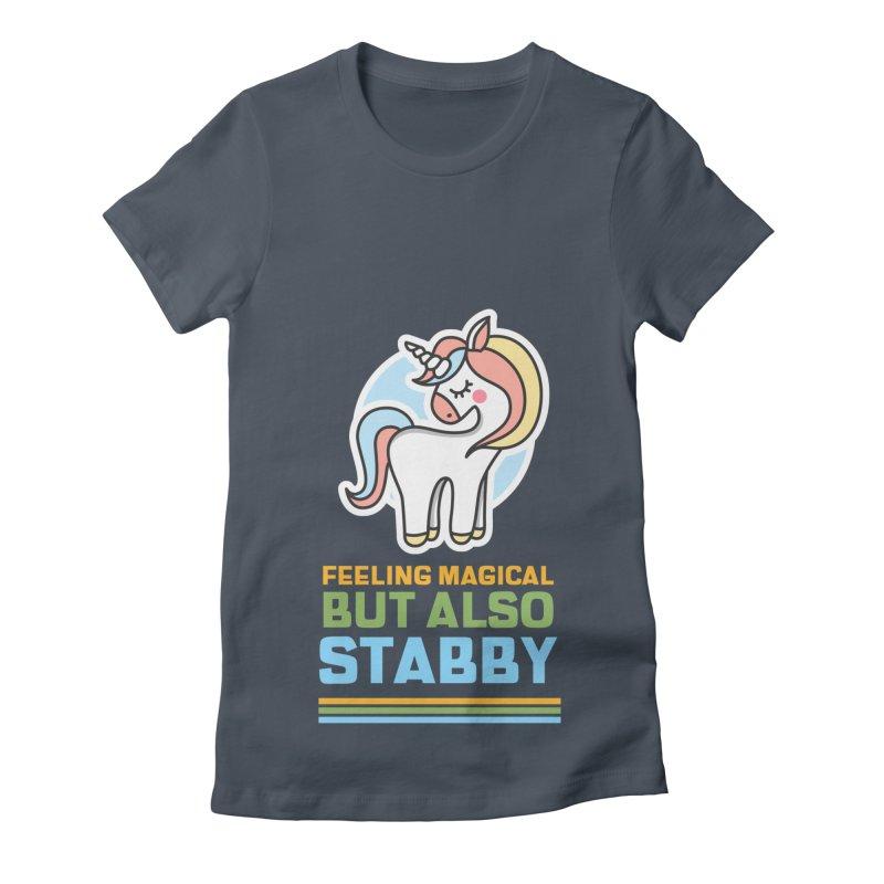 FEELING MAGICAL BUT ALSO STABBY Women's T-Shirt by Saksham Artist Shop