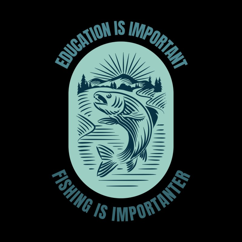 EDUCATION IS IMPORTANT BUT FISHING IS IMPORTANTER Men's Zip-Up Hoody by Saksham Artist Shop