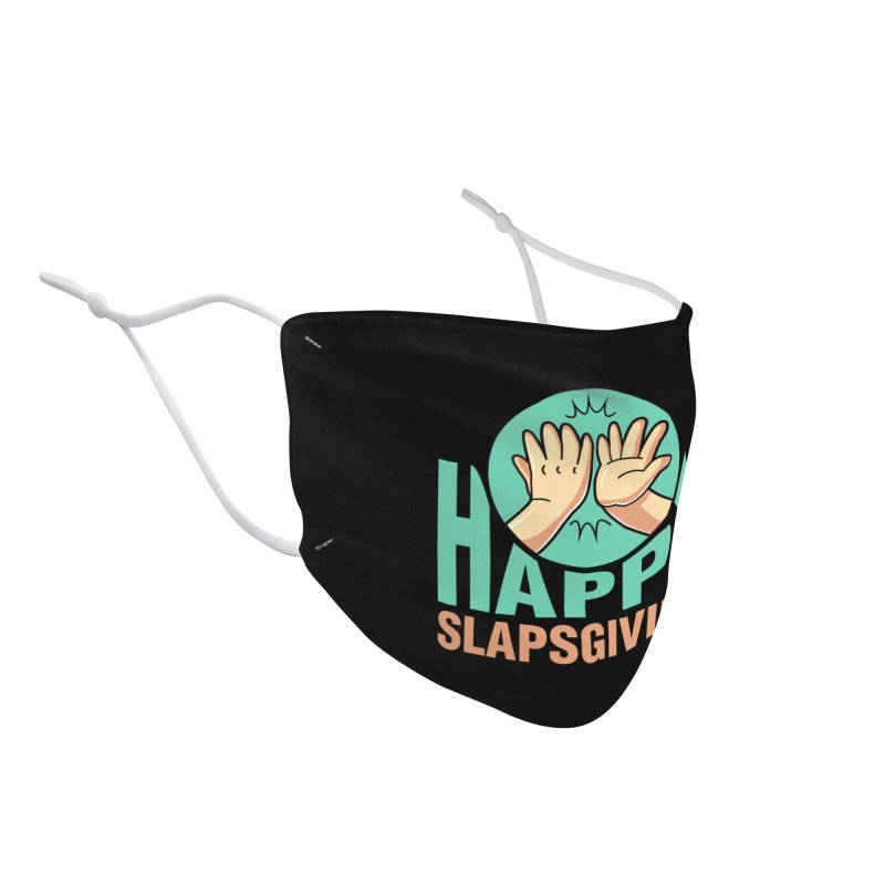 HAPPY SLAPSGIVING Accessories Face Mask by Saksham Artist Shop