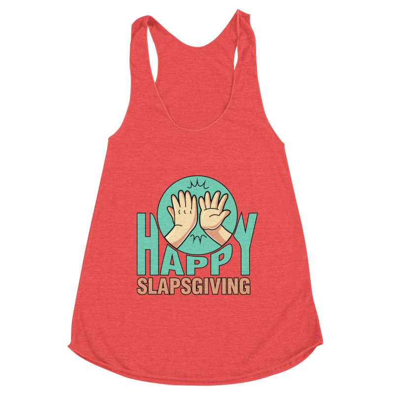 HAPPY SLAPSGIVING Women's Tank by Saksham Artist Shop