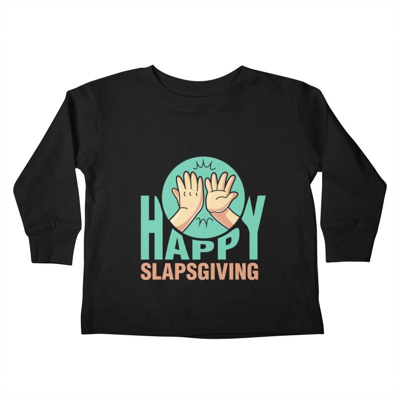 HAPPY SLAPSGIVING Kids Toddler Longsleeve T-Shirt by Saksham Artist Shop