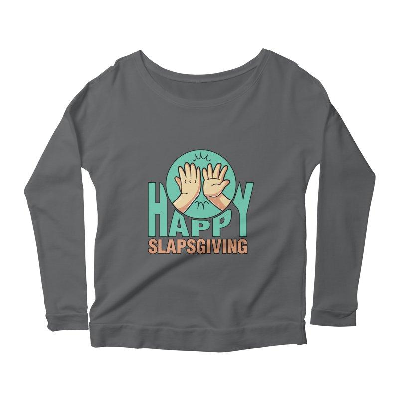 HAPPY SLAPSGIVING Women's Longsleeve T-Shirt by Saksham Artist Shop