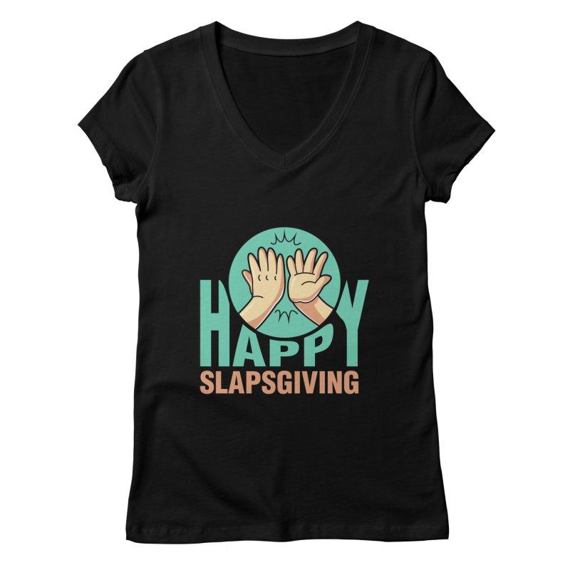 HAPPY SLAPSGIVING Women's V-Neck by Saksham Artist Shop