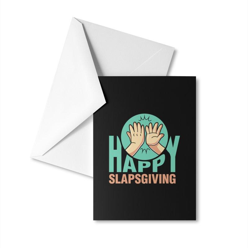 HAPPY SLAPSGIVING Accessories Greeting Card by Saksham Artist Shop